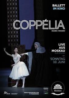 Bolshoi Ballett: Coppélia (2018)(Live)